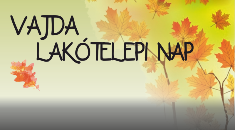 Vajda Lakótelepi Nap