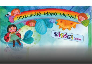 Muzsikáló Manó Matiné  – a Babóca bérletben
