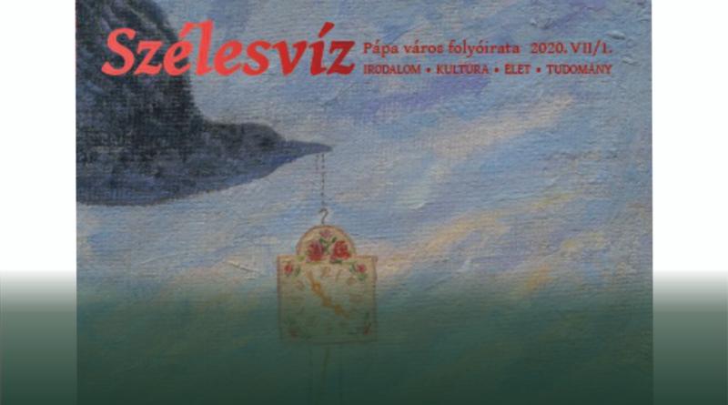 Megjelent a Szélesvíz Pápa város folyóirata XII. lapszáma