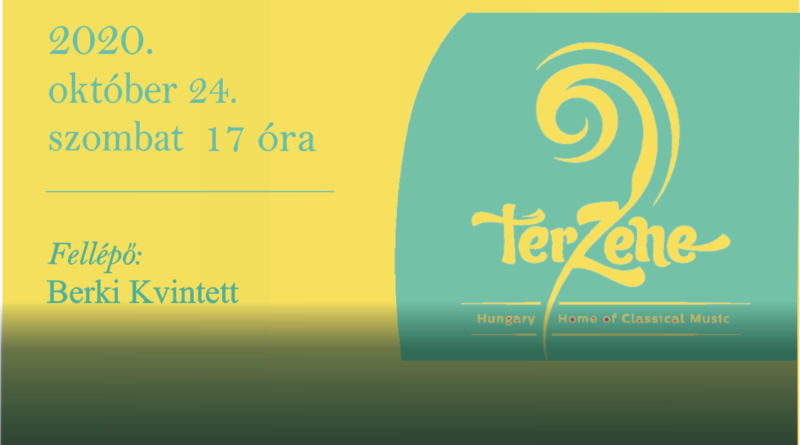 TérZene koncert – Berki Kvintett