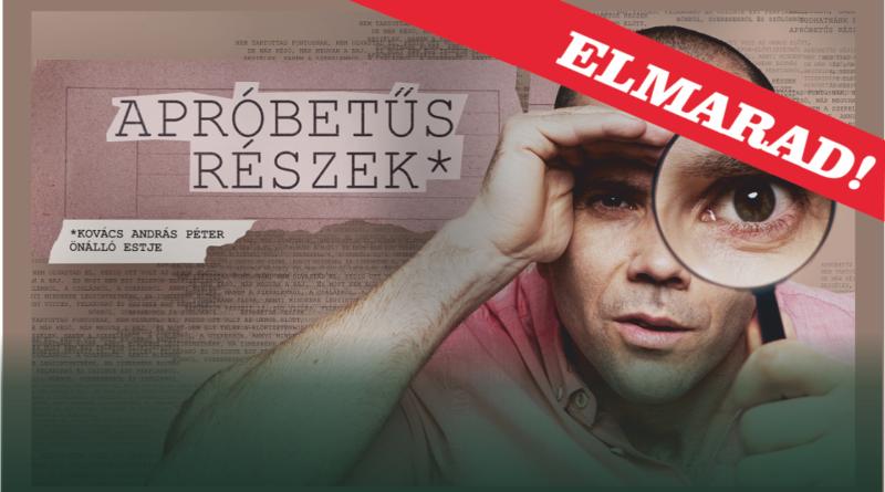 Dumaszínház: Kovács András Péter – ELMARAD!